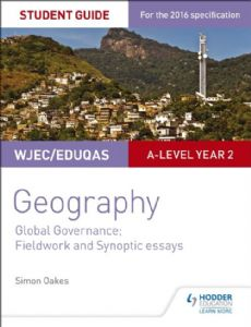 WJEC/Eduqas AS/A-level Student Guide 5: Global Governance; Fieldwork and investigative skills